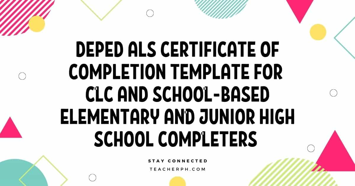 DepEd ALS Certificate of Completion Template for CLC and School-Based Elementary and Junior High School Completers