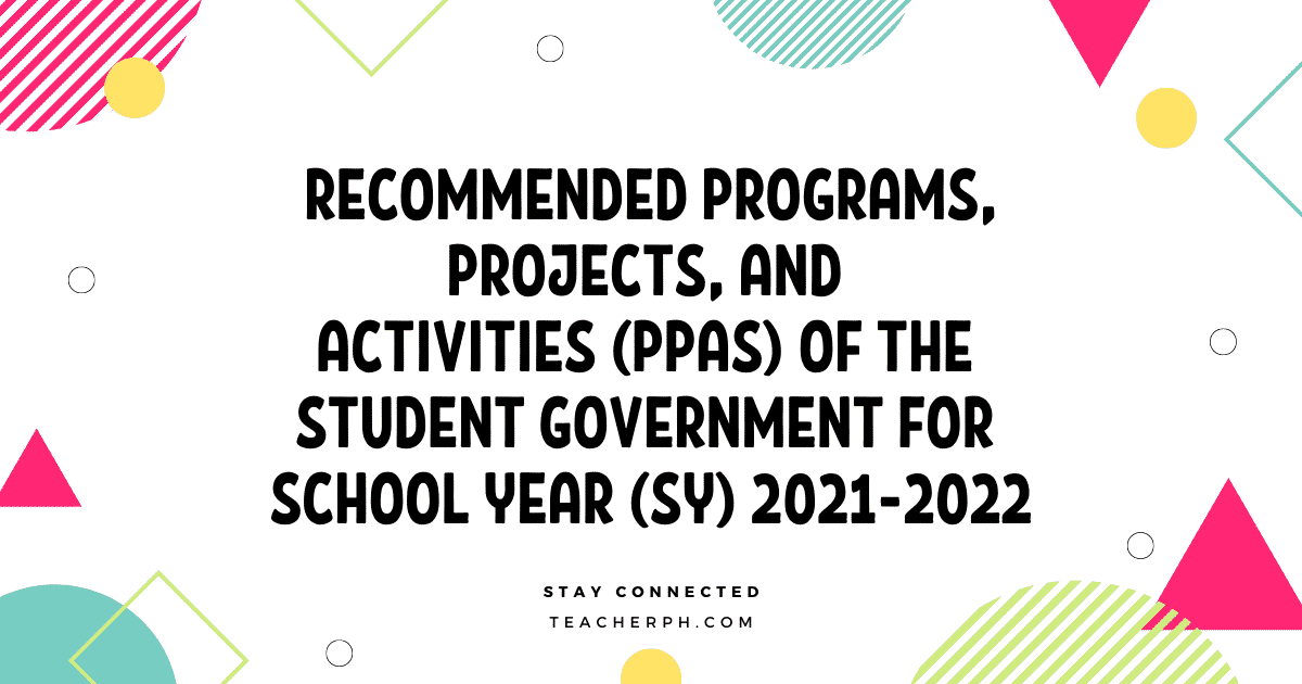 DepEd Recommended Programs, Projects, and Activities (PPAs) of the Student Government for School Year (SY) 2021-2022