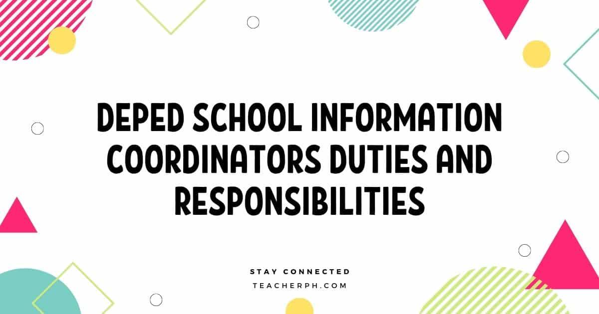 DepEd School Information Coordinators Duties and Responsibilities