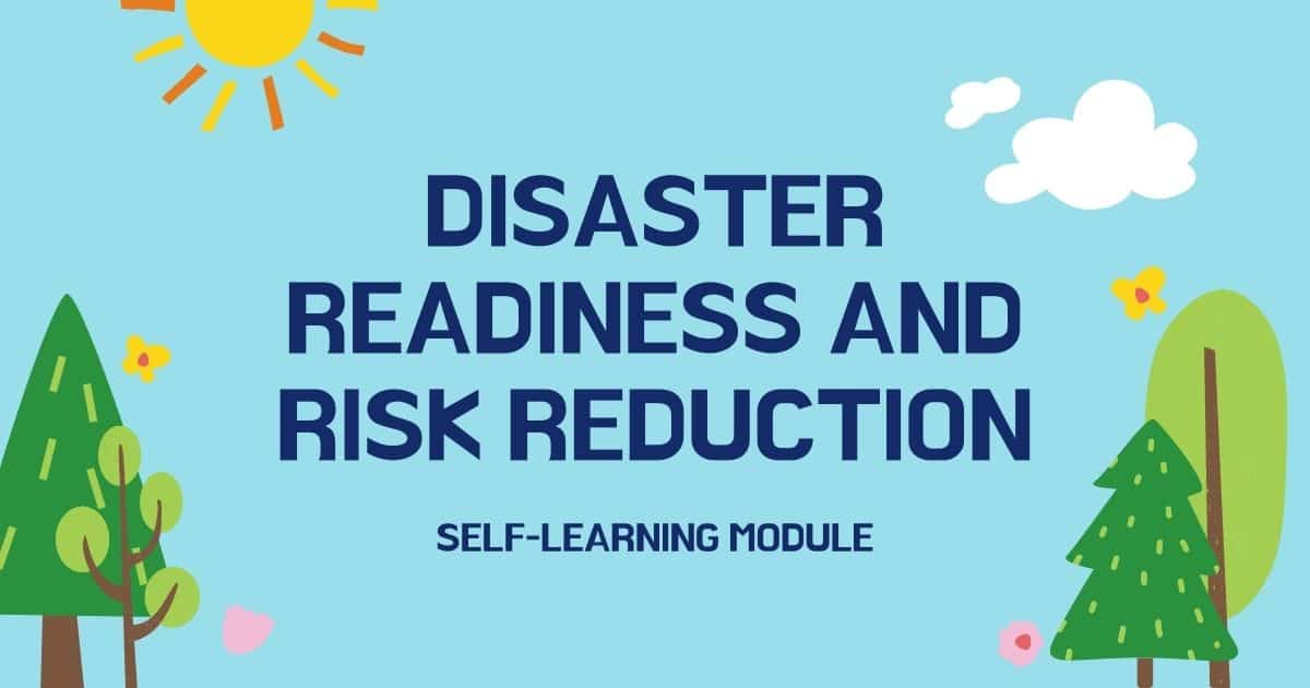 Disaster Readiness and Risk Reduction Self-Learning Module