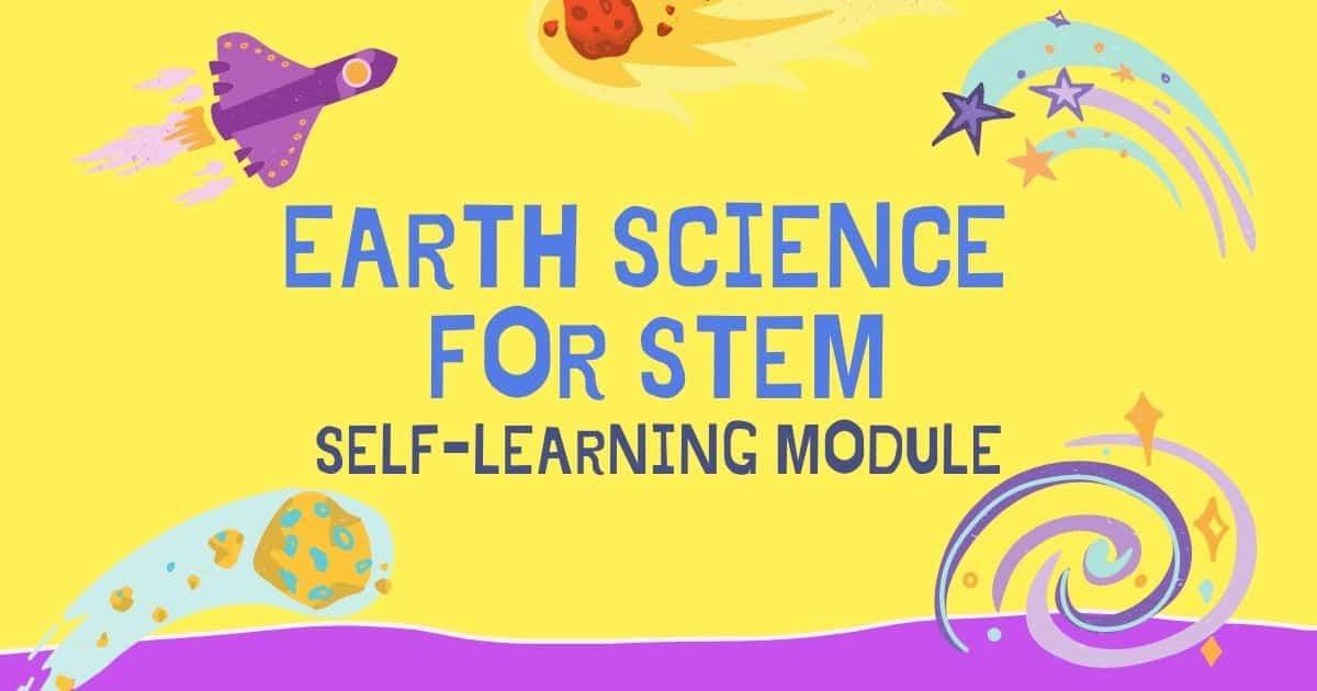 Senior High School (SHS) Earth Science for Stem DepEd Self-Learning Module