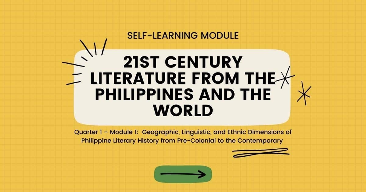 Quarter 1 Module 1 21st Century Literature from the Philippines and the World